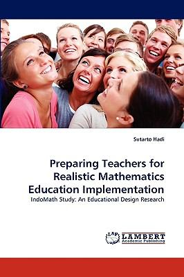Preparing Teachers for Realistic Mathematics Education Implementation N/A 9783838313924 Front Cover