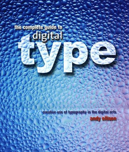 Digital Type Creative Use of Typography in the Digital Arts  2005 9780060727925 Front Cover