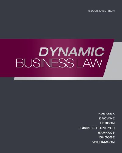 Dynamic Business Law with ConnectPlus  2nd 2012 9780077503925 Front Cover