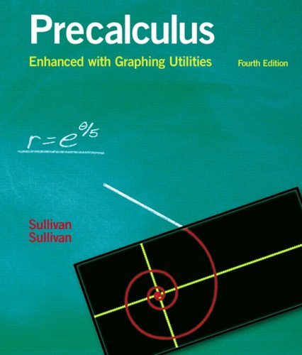 Precalculus Enhanced with Graphing Utilities  4th 2006 (Revised) edition cover