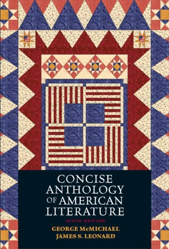 Concise Anthology of American Literature  6th 2006 (Revised) 9780131937925 Front Cover