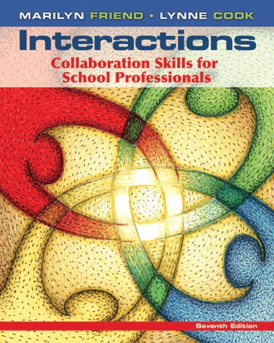Interactions Collaboration Skills for School Professionals 7th 2013 (Revised) edition cover