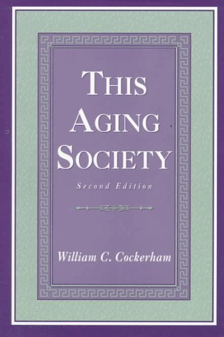 This Aging Society  2nd 1997 (Revised) edition cover