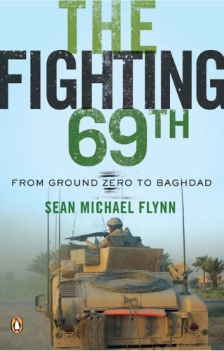 Fighting 69th From Ground Zero to Baghdad N/A 9780143114925 Front Cover