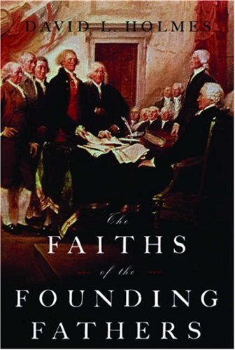 Faiths of the Founding Fathers   2006 edition cover