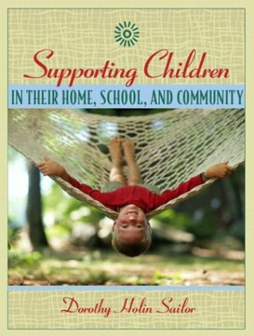 Supporting Children in Their Home, School, and Community   2004 edition cover