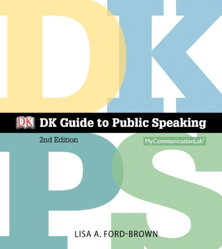 DK Guide to Public Speaking Plus NEW MyCommunicationLab with Pearson EText -- Access Card Package  2nd 2014 edition cover