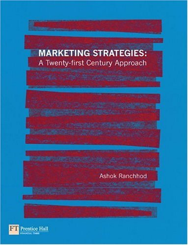 Marketing Strategies A Twenty-first Century Approach  2004 9780273651925 Front Cover