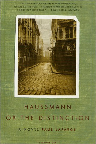 Haussmann, or the Distinction A Novel  2002 (Revised) 9780312420925 Front Cover