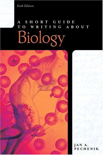 Short Guide to Writing about Biology  6th 2007 (Revised) edition cover