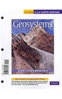 Geosystems An Introduction to Physical Geography, Books a la Carte Edition 8th 2012 edition cover