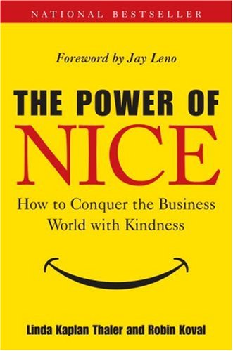 Power of Nice How to Conquer the Business World with Kindness  2006 edition cover