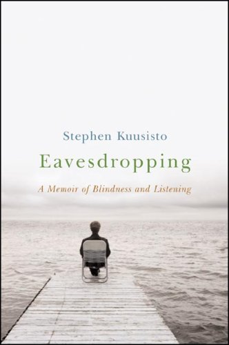 Eavesdropping A Life by Ear  2006 edition cover