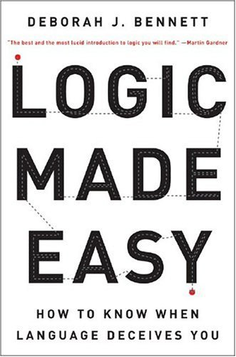 Logic Made Easy How to Know When Language Deceives You N/A edition cover