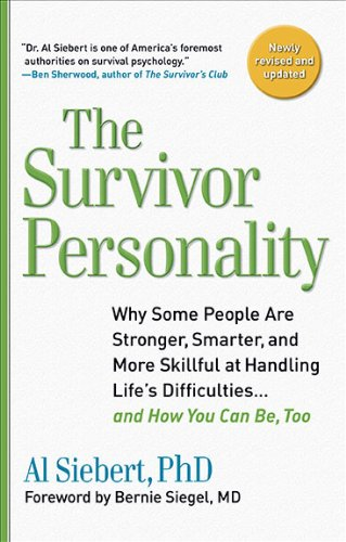 Survivor Personality Why Some People Are Stronger, Smarter, and More Skillful at Handling Life's Difficulties... and How You Can Be, Too N/A edition cover