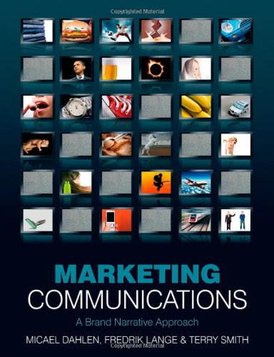 Marketing Communications A Brand Narrative Approach  2010 edition cover
