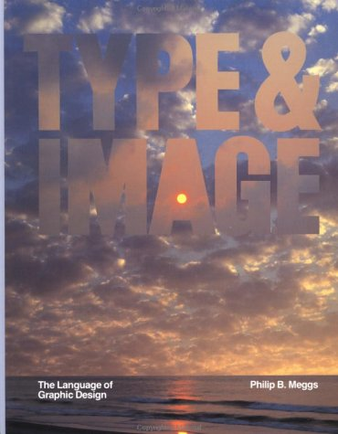 Type and Image The Language of Graphic Design  1992 edition cover