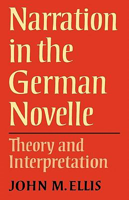 Narration in the German Novelle Theory and Interpretation N/A 9780521295925 Front Cover