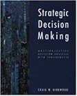 Strategic Decision Making Multiobjective Decision Analysis with Spreadsheets  1997 edition cover