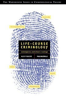 Life-Course Criminology Contemporary and Classic Readings  2001 9780534574925 Front Cover