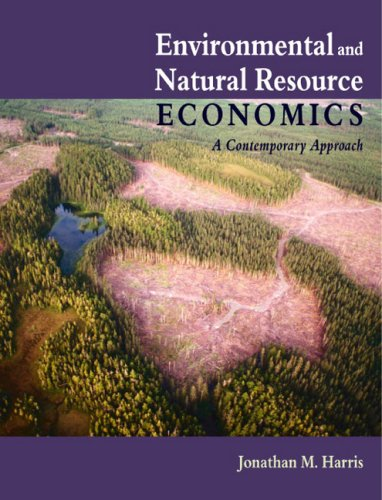 Environmental and Natural Resource Economics A Contemporary Approach  2002 9780618133925 Front Cover