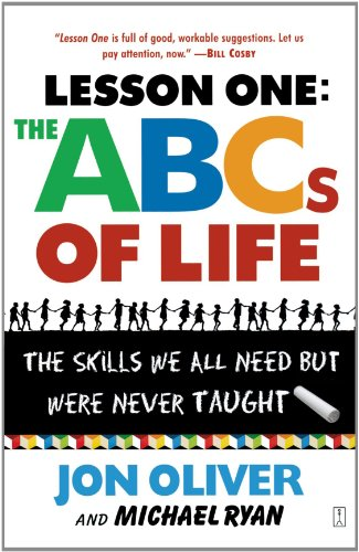 Lesson One: the ABCs of Life The Skills We All Need but Were Never Taught  2004 edition cover