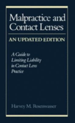 Malpractice and Contact Lenses A Guide to Limiting Liability in Contact Lens Practice 2nd 1991 (Revised) 9780750691925 Front Cover