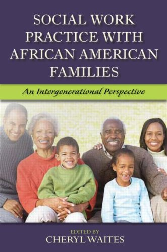 Social Work Practice with African American Families An Intergenerational Perspective  2008 edition cover