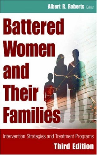 Battered Women and Their Families  3rd 2007 edition cover