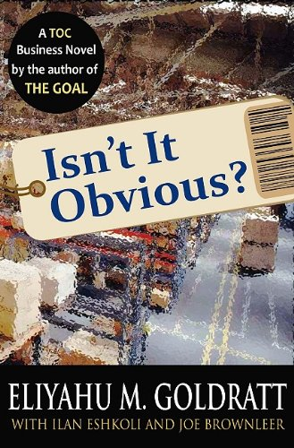 Isn't It Obvious? A Business Novel on Retailing Using the Theory of Constraints N/A 9780884271925 Front Cover