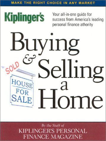 Kiplinger's Buying and Selling a Home  7th 2002 9780938721925 Front Cover