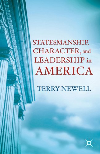 Statesmanship, Character, and Leadership in America   2012 edition cover