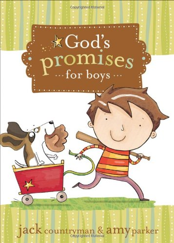 God's Promises for Boys   2010 9781400315925 Front Cover