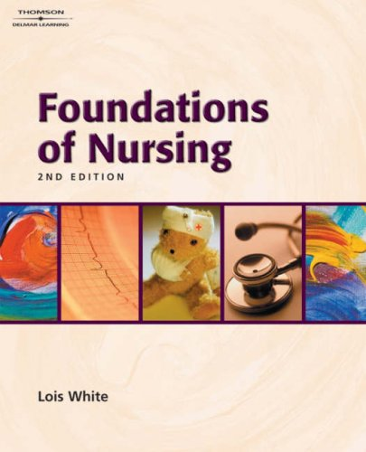 Foundations of Nursing  2nd 2005 (Revised) 9781401826925 Front Cover