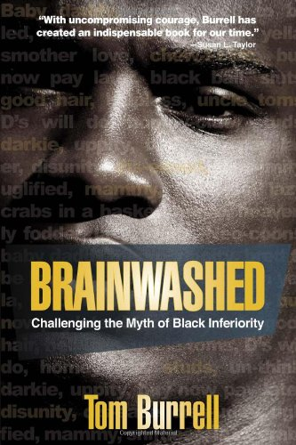 Brainwashed Challenging the Myth of Black Inferiority N/A edition cover