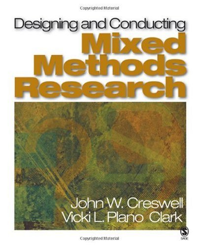 Designing and Conducting Mixed Methods Research   2007 edition cover