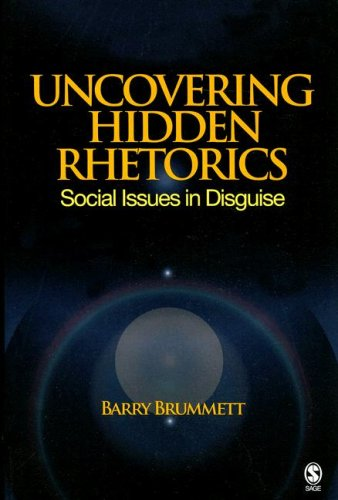 Uncovering Hidden Rhetorics Social Issues in Disguise  2008 edition cover