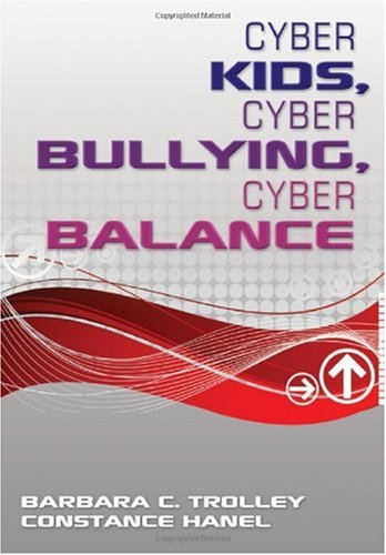 Cyber Kids, Cyber Bullying, Cyber Balance   2010 edition cover