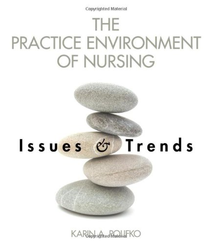 Practice Environment of Nursing Issues and Trends  2010 edition cover