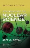 Introduction to Nuclear Science, Second Edition  2nd 2013 (Revised) edition cover