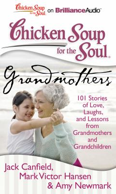 Grandmothers: 101 Stories of Love, Laughs, and Lessons from Grandmothers and Grandchildren  2011 edition cover
