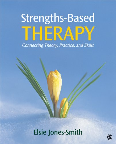 Strengths-Based Therapy Connecting Theory, Practice and Skills  2014 edition cover