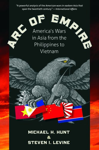 Arc of Empire America's Wars in Asia from the Philippines to Vietnam  2014 edition cover