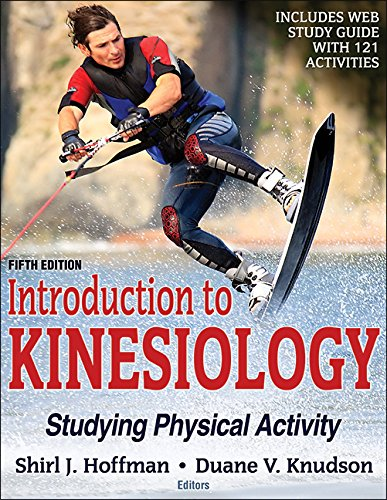 Introduction to Kinesiology Studying Physical Activity 5th 2018 9781492549925 Front Cover