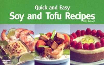 Soy and Tofu Recipes  Revised 9781558672925 Front Cover