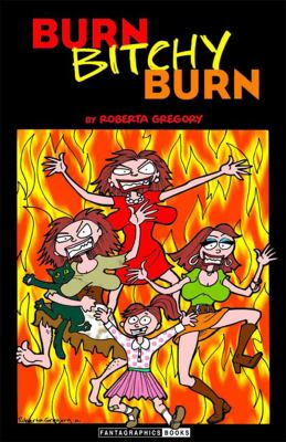 Burn, Bitchy, Burn   2002 9781560974925 Front Cover