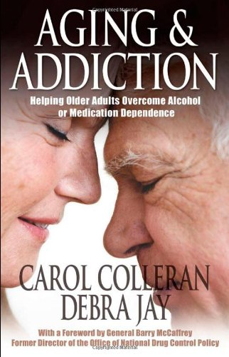 Aging and Addiction Helping Older Adults Overcome Alcohol or Medication Dependence  2002 edition cover