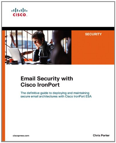 Email Security with Cisco Ironport   2012 (Revised) edition cover