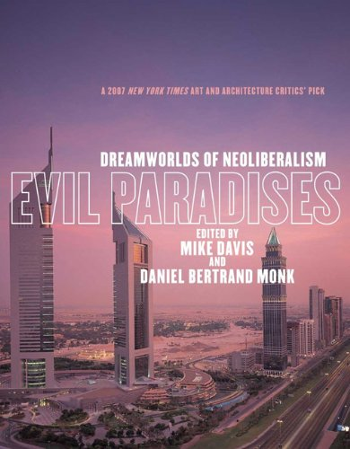 Evil Paradises Dreamworlds of Neoliberalism  2008 edition cover