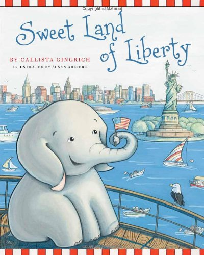 Sweet Land of Liberty   2011 edition cover